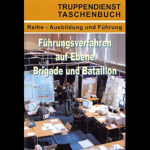 td_taschenbuch_fuehrungsverfahren_auf_ebene_brigade_und_bataillon