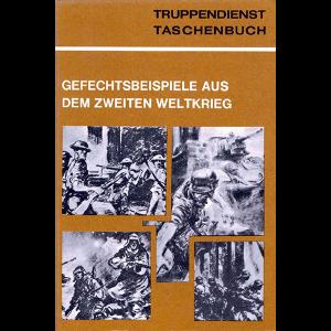 td_taschenbuch_gefechtsbeispiele_aus_dem_zweiten_weltkrieg